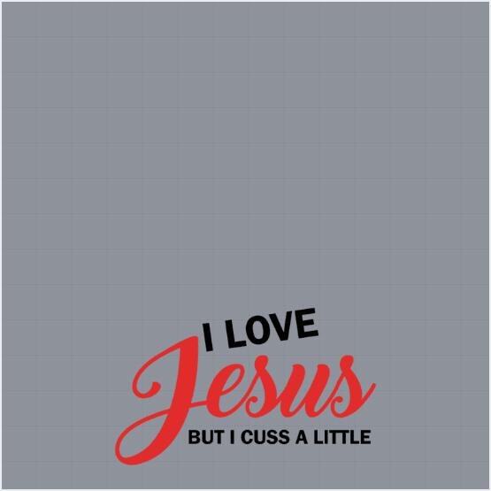 I Love Jesus But I Cuss A Little Profile Frame