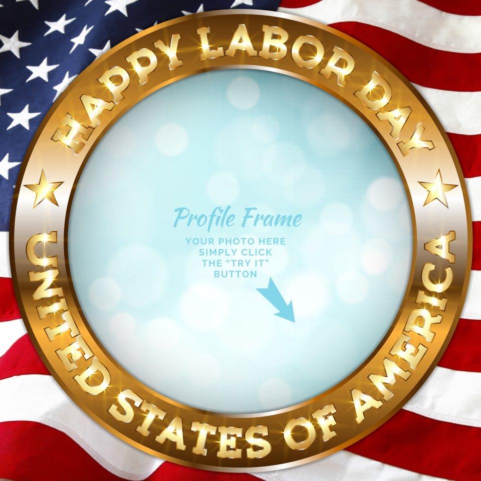 Labor Day Profile Picture Frame